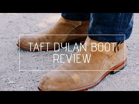 Taft Dylan Boots Review