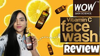 Wow Skin Science Vitamin- C Face Wash Review || Best Face wash For Summer Season