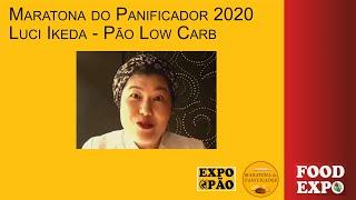 Thumbnail/Imagem do vídeo Pão Low Carb com a Chef Luci iIkeda