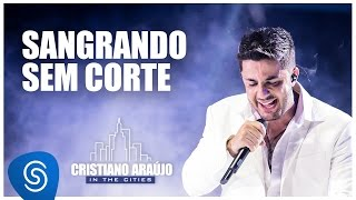 cristiano araújo dvd in the cities completo