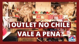 Outlet em Santiago do Chile. Será que vale a pena?