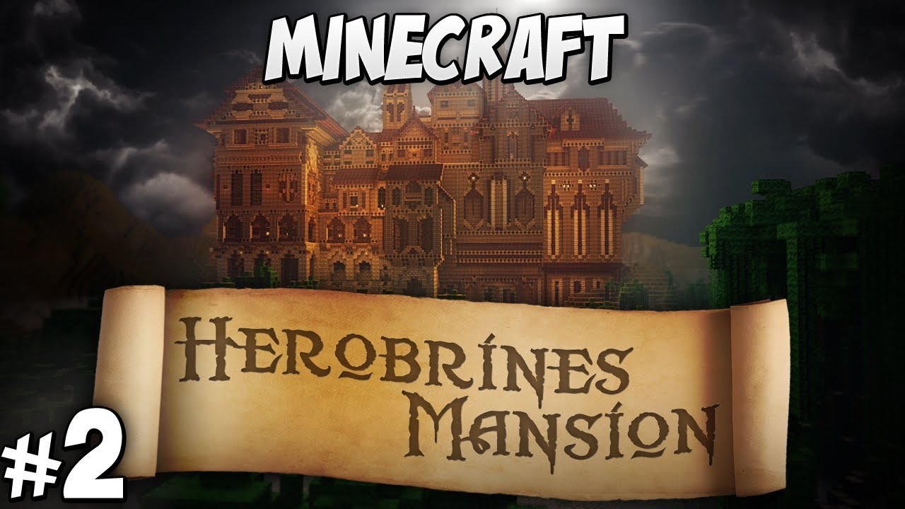 herobrines mansion part 2