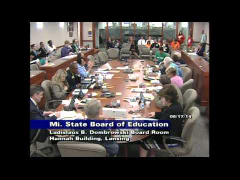 Michigan State Board of Education Meeting for June 17, 2014 - Afternoon Session