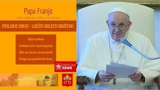 Papa Franjo: Crkva ima poslanje pomoći u liječenju svih bolesti!
