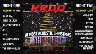 Kroq Almost Acoustic Christmas 2021 Kroq Almost Acoustic Christmas 2016 Lineup Youtube