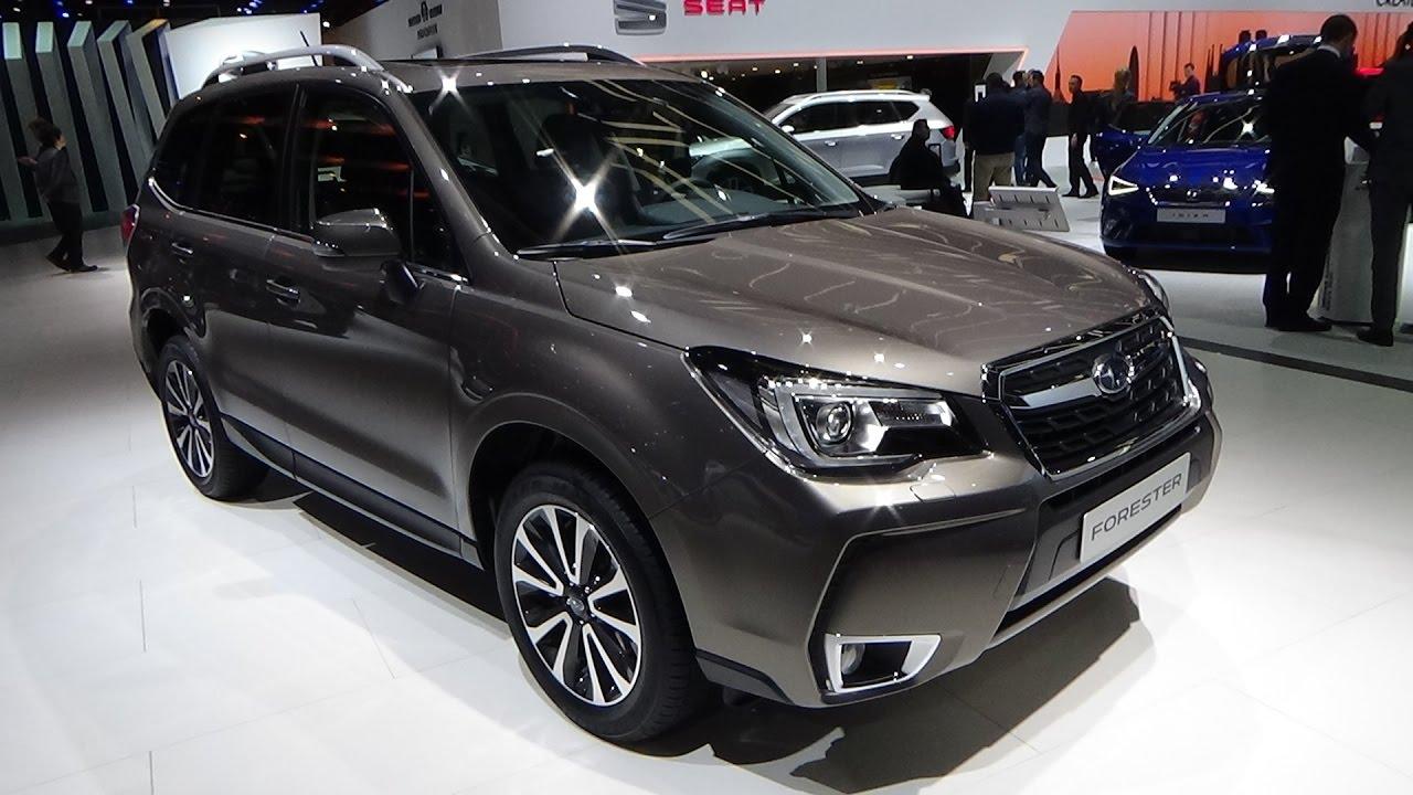 2017 Subaru Forester 2 0xt Awd Six Star Exterior And Interior Geneva Motor Show 2017 Youtube