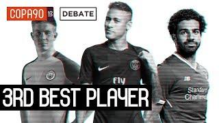 Neymar, Salah, or De Bruyne - Who Is The 3rd Best Player In The World?   COPA Debate
