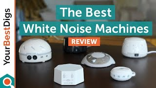 The Best White Noise Machine of 2018