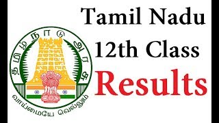 Tamilnadu 12th Result 2018 -Facts & Figures/Check results by mobile SmS/List of Websites
