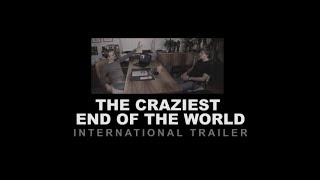 #dvedw THE CRAZIEST END OF THE WORLD International Trailer