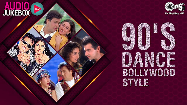 90s dance bollywood style audio jukebox  bollywood songs  full songs non stop