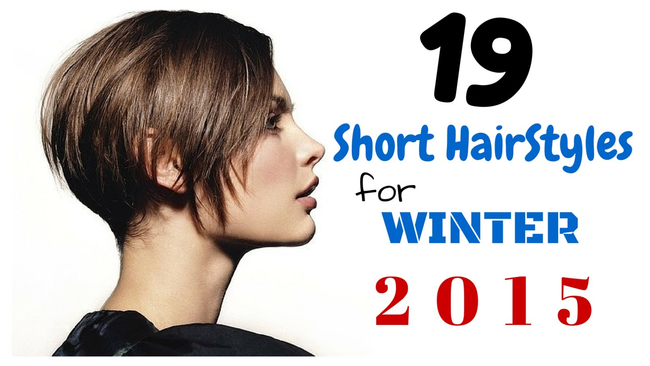 19 short hairstyles for winter 2015 youtube
