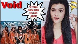 Void - Sidhe Pahad Se (Official Music Video) l Pahadigirl reaction