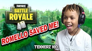 ROMELLO SAVED MY LIFE!! *Fortnite: Battle Royale with MY BROTHER!
