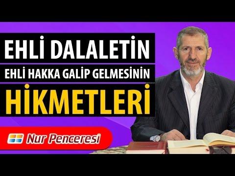 Hüseyin Yazıcı - Lem'alar - 13. Lem'a - Ehli Dalaletin, Ehli Hakka Galip Gelmesinin Hikmetleri