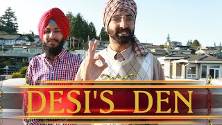 Desi's Den