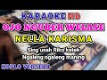 OJO NGUBER WELASE - NELLA KARISMA ( KARAOKE LIRIK ) TANPA VOCAL | RIAN N KEY