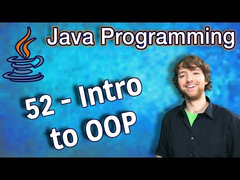 Java Programming Tutorial 52 - Intro to Object Oriented Programming (OOP) thumbnail