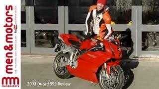 2003 Ducati 999 Review
