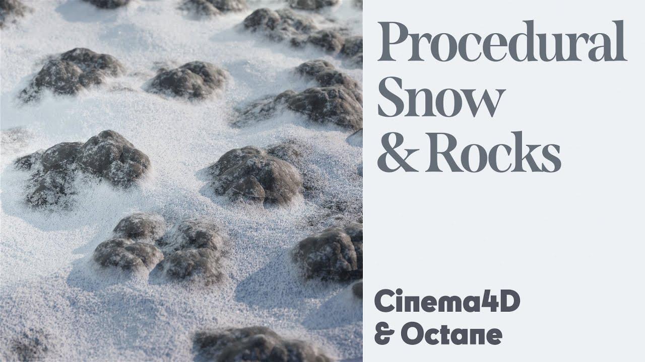 Cinema 4D Tutorial - Procedural Snow with Rocks (Octane)