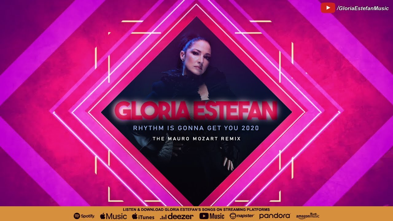 Gloria Estefan - Rhythm Is Gonna Get You 2020 (Mauro Mozart Remix Video) [Danny Morris Video Edit]