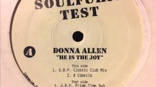 Donna Allen - He Is The Joy (U.B.P. Prime-Time Dub)