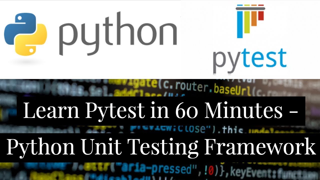 Learn Pytest in 60 Minutes : Python Unit Testing Framework