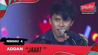 Download Lagu Jahat - Addan l Minggu 4 | Mentor Milenia 2019 mp3