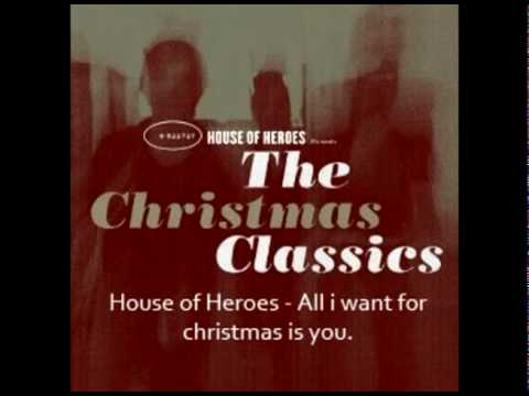 House Of Heroes  - All I Want For Christmas Is You