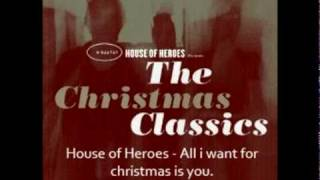 Watch House Of Heroes All I Want For Christmas Is You video