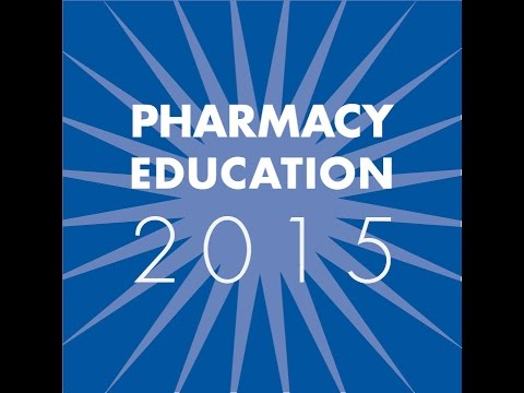 Pharmacy Education 2015: Opening General Session