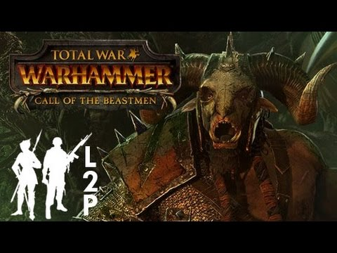 Total War Warhammer: Call of the Beastmen LETS PLAY! |
