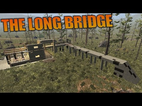 THE LONG BRIDGE | 7 Days to Die | Let's Play Gameplay Alpha 16 | S16.4E38