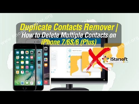 Duplicate Contacts Remover | How to Delete Multiple Contacts on iPhone 7/6S/6(Plus)