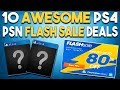 NEW PSN Flash Sale! 10 GREAT PS4 Game Deals RIGHT NOW! (PSN Flash Sale 2018)