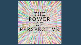 Power of Perspectives