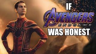If Avengers: Endgame Was Honest