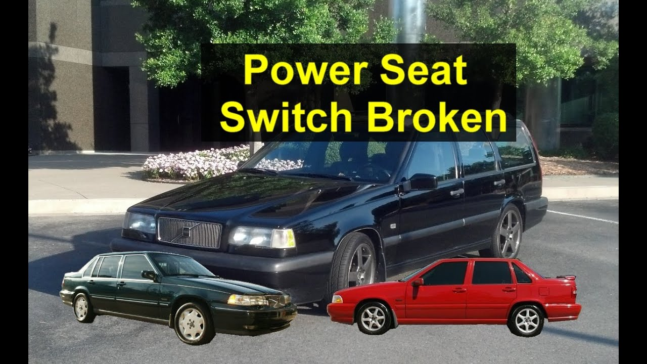 Power seat buttons not working replacement Volvo 850 S70 V70