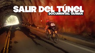 SALIR DEL TÚNEL | documental TAIWAN