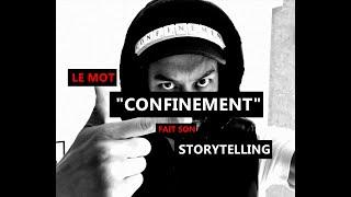 """Le mot """"CONFINEMENT"""" fait son storytelling - Karim Duval"""