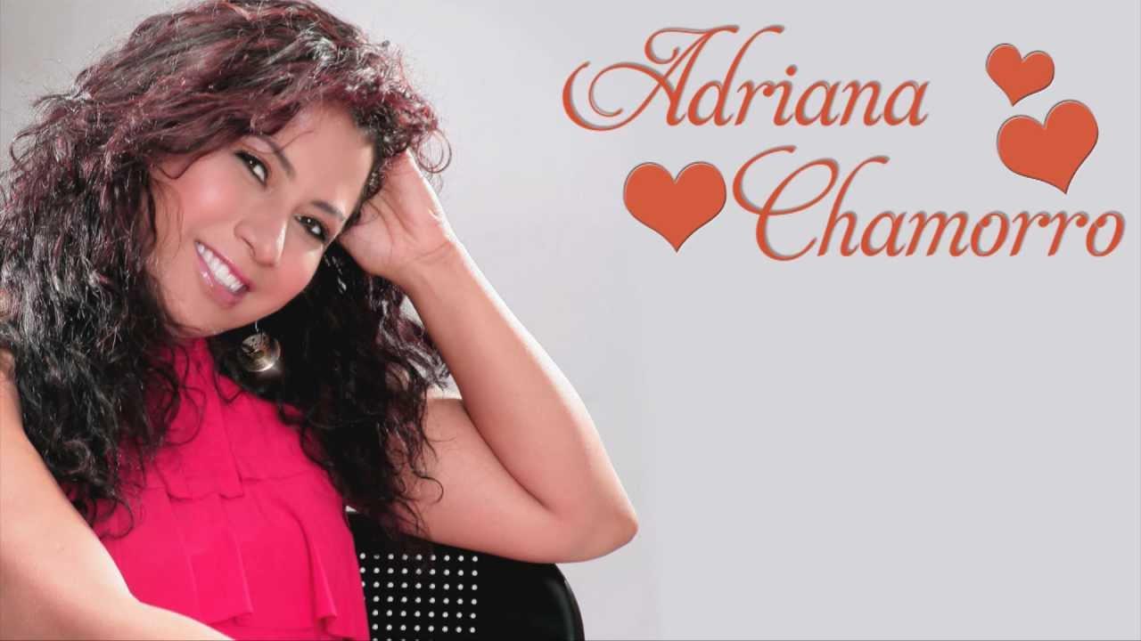 CUANDO ESTOY CONTIGO - ADRIANA CHAMORRO - YouTube