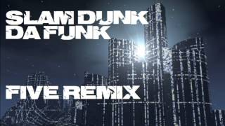 Five - Slam Dunk Da Funk ( remix version techno ) (Candy Girls Vocal Club Mix)