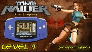 Tomb Raider: The Prophecy (GBA) - Level 9 [HELL] Walkthrough