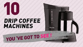 Drip Coffee Machines Collection, Amazon India 2017 // Home & Kitchen Best Sellers