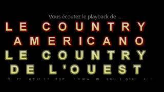 """Playback du COUNTRY """"LE COUNTRY AMERICANO / LE COUNTRY DE L'OUEST""""composé par E.Rolland – R.MILESI"""
