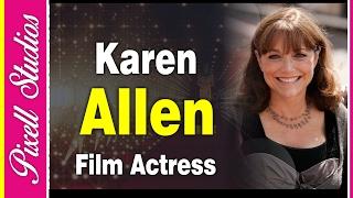 Karen Allen An American Hollywood Actress | Biography | Pixell Studios