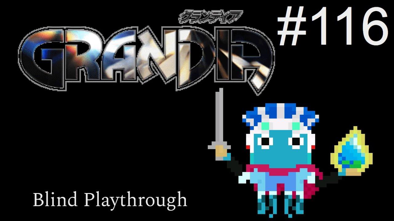 Grandia Blind Playthrough Part 116
