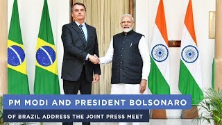 PM Modi and President Bolsonaro of Brazil address the Joint Press Meet