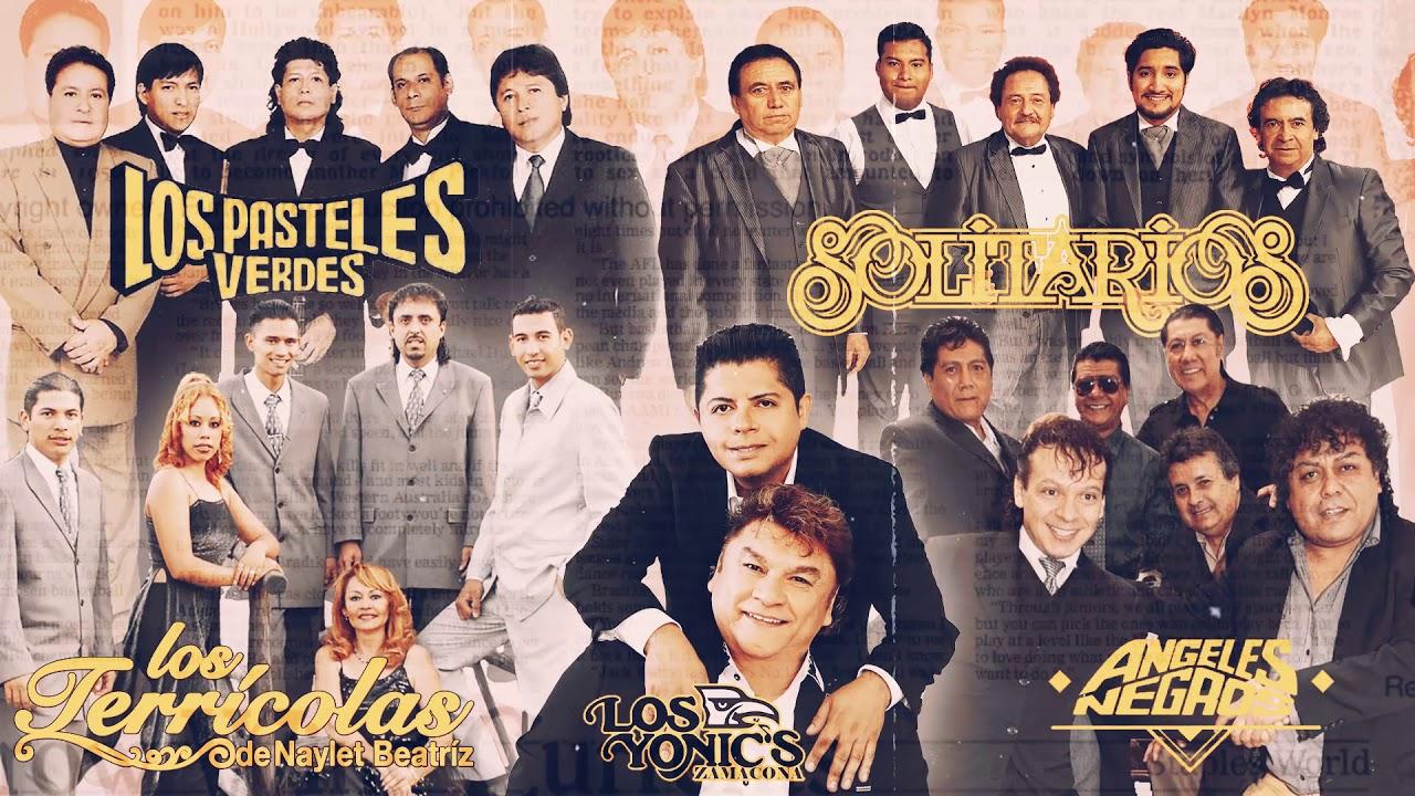 40 Recuerdos Del Ayer Pasteles Verdes Terricolas Yndio Freddys Yonics Solitarios Angeles Negros Youtube