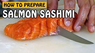 Fish Recipe: Prepping SaĮmon Sashimi